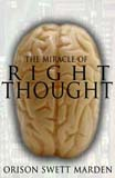 The Mircle of Right Thought